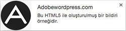 html5 notification HTML5 Bildirimleri